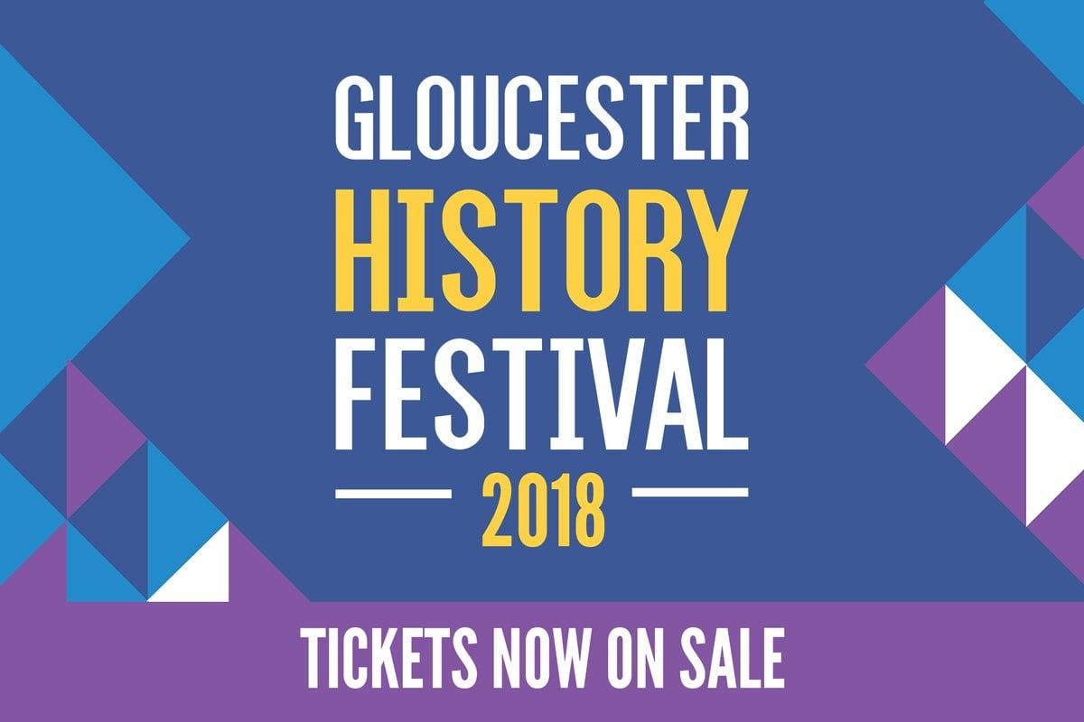Gloucester History Festival 2018